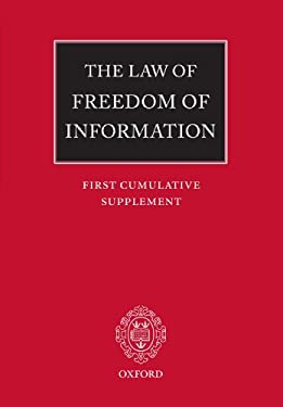 The Law of Freedom of Information: First Cumulative Supplement 9780199288069