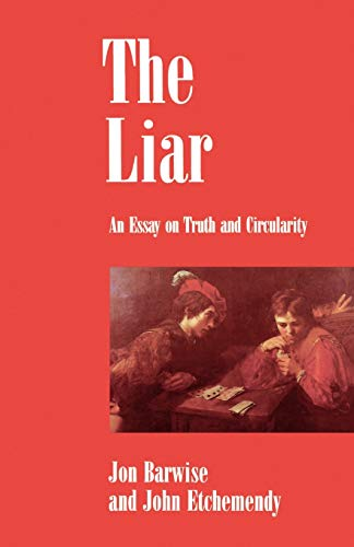 The Liar: An Essay on Truth and Circularity