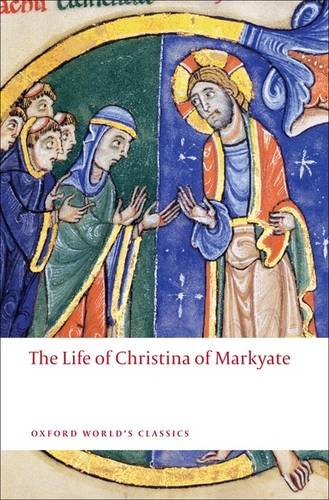 The Life of Christina of Markyate 9780199556052