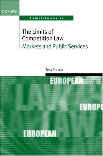 The Limits of Competition Law: Markets and Public Services 9780199266692