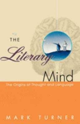 The Literary Mind: The Origins of Thought and Language 9780195126679