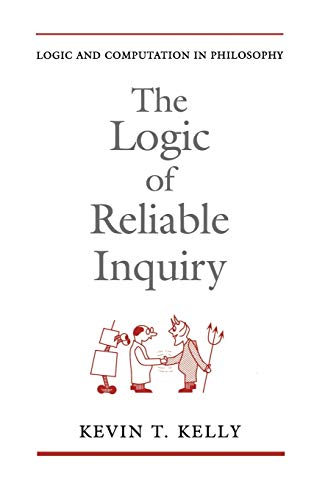 The Logic of Reliable Inquiry 9780195091953