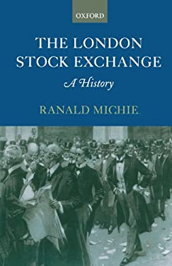 The London Stock Exchange: A History 9780199242559