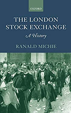 The London Stock Exchange: A History 9780198295082