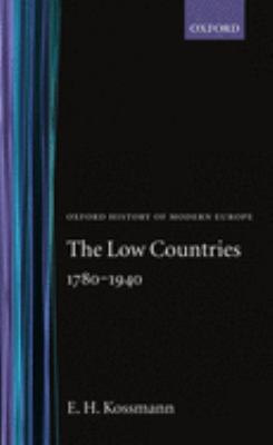 The Low Countries 1780-1940 9780198221081
