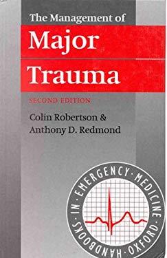 The Management of Major Trauma 9780192624482