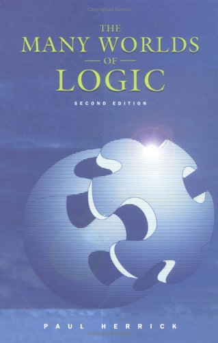 The Many Worlds of Logic 9780195155037