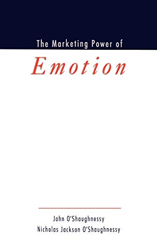 The Marketing Power of Emotion