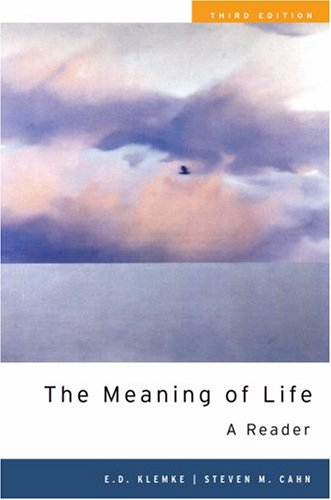 The Meaning of Life: A Reader 9780195327304