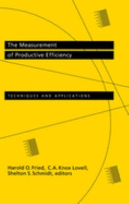 The Measurement of Productive Efficiency: Techniques and Applications 9780195072181