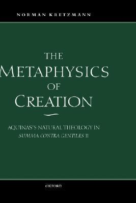 The Metaphysics of Creation 9780198237877
