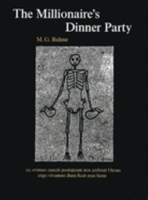 The Millionaire's Dinner Party: An Adaptation of the Cena Trimalchionis of Petronius 9780199120253