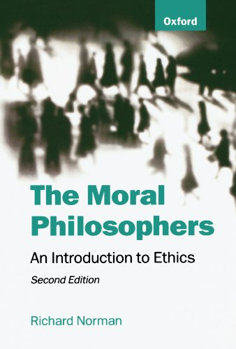 The Moral Philosophers: An Introduction to Ethics - Norman, Richard