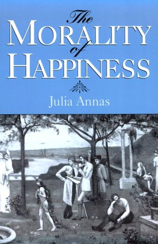 The Morality of Happiness 9780195096521
