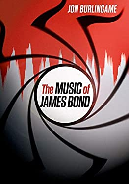 The Music of James Bond 9780199863303