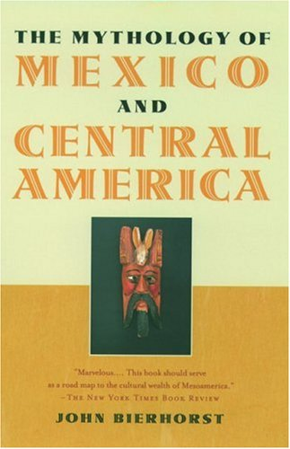 The Mythology of Mexico and Central America 9780195146202
