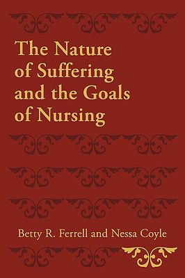 The Nature of Suffering and the Goals of Nursing 9780195333121