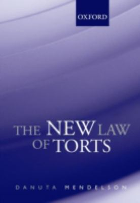 The New Law of Torts 9780195553567