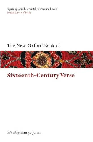 The New Oxford Book of Sixteenth-Century Verse 9780199561339