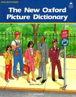 The New Oxford Picture Dictionary: English-Chinese Edition 9780194343572