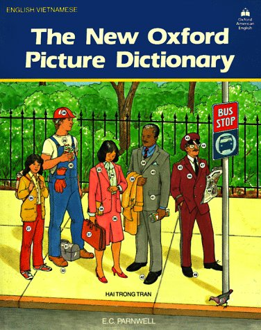 The New Oxford Picture Dictionary: English-Vietnamese Edition 9780194343589