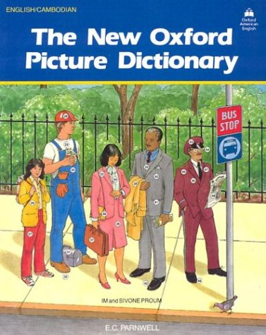 The New Oxford Picture Dictionary: English-Cambodian Edition