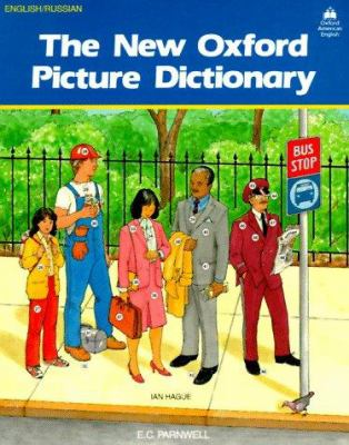 The New Oxford Picture Dictionary English/Russian: English Russian Edition 9780194346511