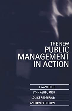 The New Public Management in Action 9780198289036