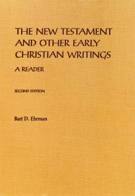 The New Testament and Other Early Christian Writings: A Reader 9780195154634