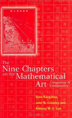 The Nine Chapters on the Mathematical Art: Companion and Commentary