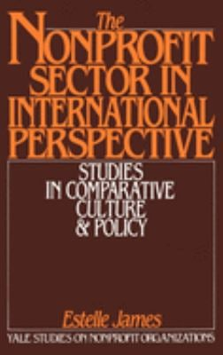 The Nonprofit Sector in International Perspective: Studies in Comparative Culture and Policy 9780195056297