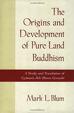 The Origins and Development of Pure Land Buddhism 9780195125245