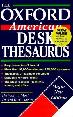 The Oxford American Desk Thesaurus 9780195126747