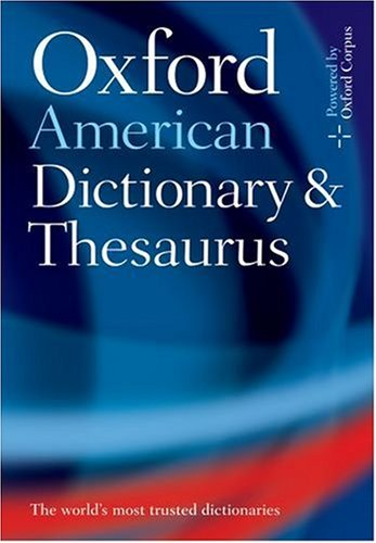 The Oxford American Dictionary and Thesaurus: With Language Guide 9780195168341