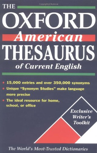 The Oxford American Thesaurus of Current English 9780195133752