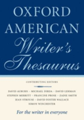 The Oxford American Writer's Thesaurus 9780195170764