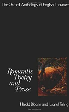The Oxford Anthology of English Literature: Volume IV: Romantic Poetry and Prose 9780195016154