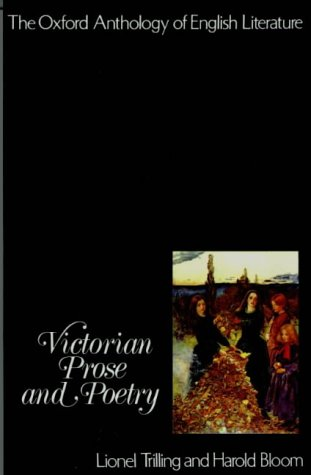 The Oxford Anthology of English Literature: Volume V: Victorian Prose and Poetry 9780195016161