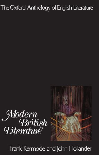 The Oxford Anthology of English Literature: Volume VI: Modern British Literature 9780195016529