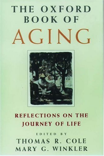 The Oxford Book of Aging 9780195073690