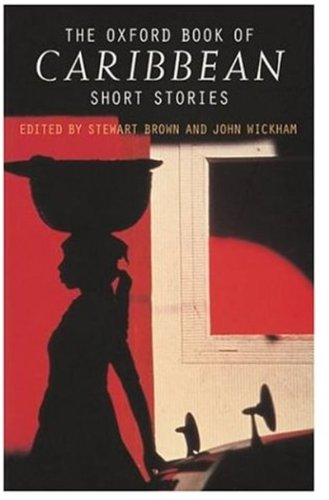 The Oxford Book of Caribbean Short Stories 9780192832412