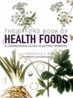 The Oxford Book of Health Foods 9780192806802