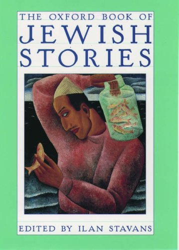 The Oxford Book of Jewish Stories 9780195110197