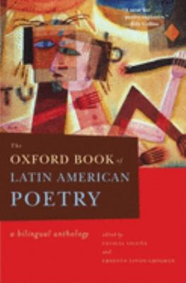 The Oxford Book of Latin American Poetry: A Bilingual Anthology 9780195124545