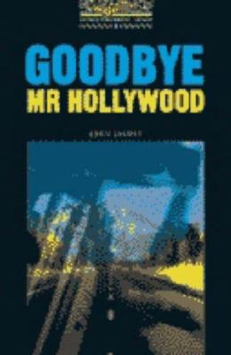 The Oxford Bookworms Library: Stage 1: 400 Headwords Goodbye, MR Hollywood Cassette 9780194228596