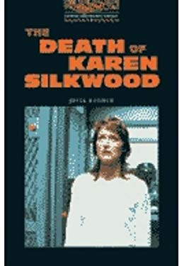 The Oxford Bookworms Library: Stage 2: 700 Headwords the Death of Karen Silkwood Cassette: (American English) 9780194228602
