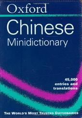The Oxford Chinese Minidictionary 572949