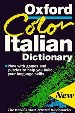 The Oxford Color Italian Dictionary 9780198602514