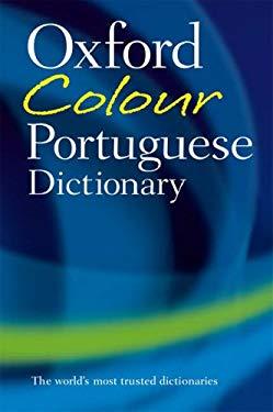 The Oxford Colour Portuguese Dictionary 9780198603863