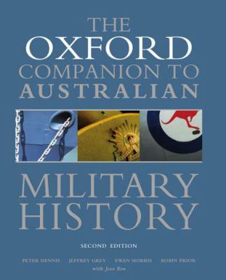 The Oxford Companion to Australian Military History